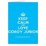 [Crown] keep calm and love coboy junior  Cards