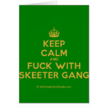 [Crown] keep calm and fuck with skeeter gang  Cards