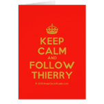 [Crown] keep calm and follow thierry  Cards