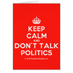 [Crown] keep calm and don't talk politics  Cards