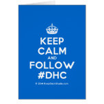 [Crown] keep calm and follow #dhc  Cards