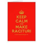[Crown] keep calm and make racituri  Cards
