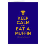 [Chef hat] keep calm and eat a muffin  Cards