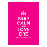[Crown] keep calm and love dre  Cards