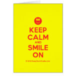 [Smile] keep calm and smile on  Cards