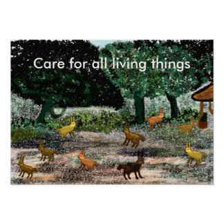 Care for all living things Poster