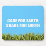 Care for Earth. Share Our Earth Mousepads