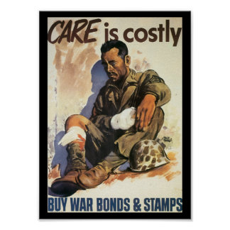 Care Is Costly World War 2 Poster