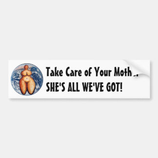 Care of Your Mother Bumper Sticker Car Bumper Sticker