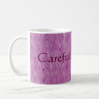 Careful, I'm Crafty Coffee Mug