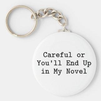 Careful or Novel Basic Round Button Keychain