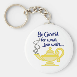 CAREFUL WHAT YOU WISH BASIC ROUND BUTTON KEYCHAIN