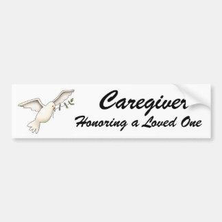 Caregiver, Honoring a Loved One, Bumper Sticker Car Bumper Sticker