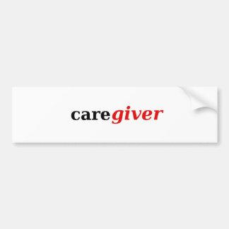 Caregivers are the best! bumper sticker