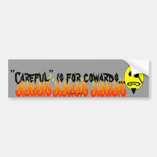 Careless Bumper Sticker