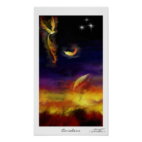 Careless Phoenix Poster