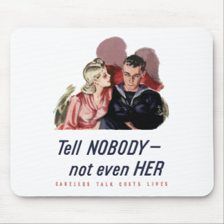 Careless Talk Costs Lives -- WW2 Mouse Pad