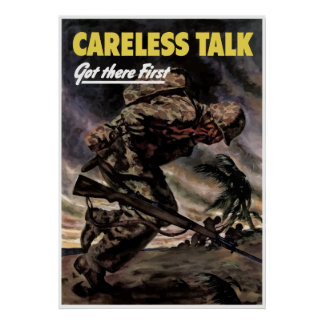 Careless Talk Got There First -- Border Poster