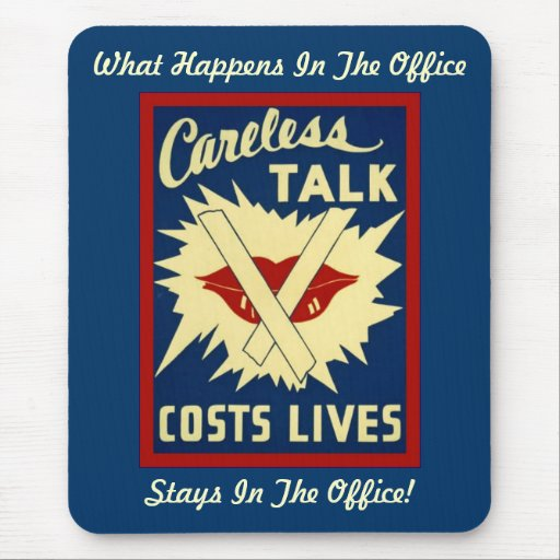 Careless Talk ~ Office Fun Mouse Pad