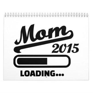 Cargamento 2015 de la mamá calendarios de pared