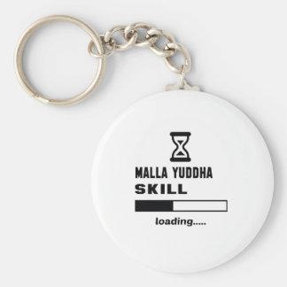 Cargamento de la habilidad de Malla-Yuddha ...... Llavero Redondo Tipo Pin