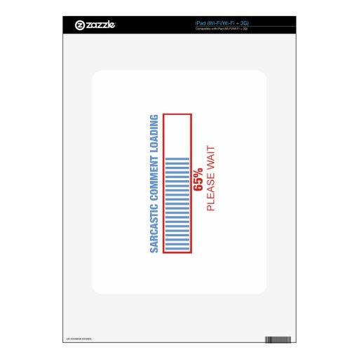 Cargamento sarcástico del comentario skins para iPad