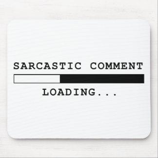 Cargamento sarcástico del comentario tapetes de raton