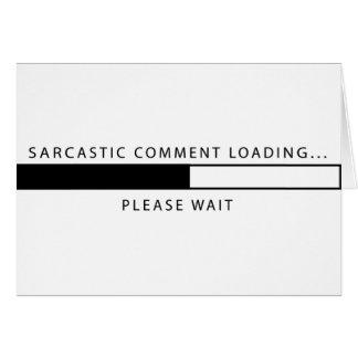 Cargamento sarcástico del comentario tarjeta de felicitación