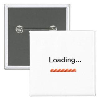 """""""Cargando…"""" con la novedad de la barra de situació Pin Cuadrada 5 Cm"""