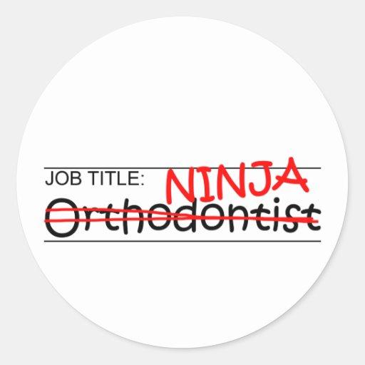 Cargo Ninja - Orthodontist Pegatina Redonda