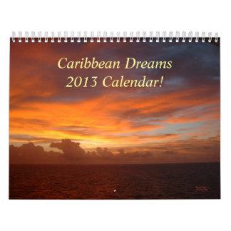 Caribbean Dreams 2013 Calendar