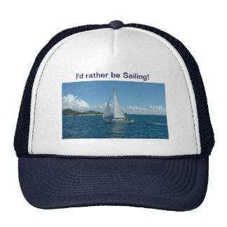 Caribbean Sailboat, I'd rather be sailing! Trucker Hat