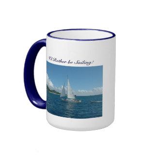 Caribbean Sailboat, I'd rather be sailing! Ringer Coffee Mug