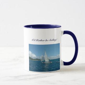 Caribbean Sailboat, I'd rather be sailing! Mug