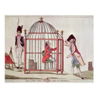 Caricature of Louis XVI in a cage Post Cards