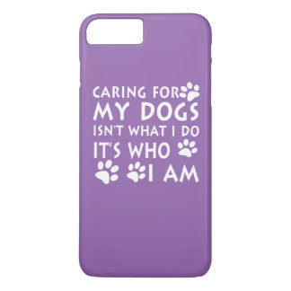 Caring for my dogs iPhone 7 plus case