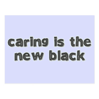 Caring is the new Black Postcard