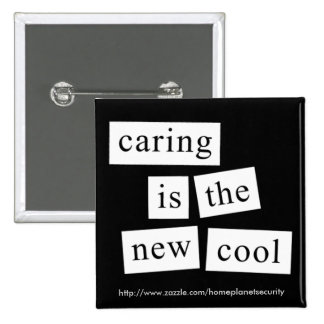 caring is the new cool - button