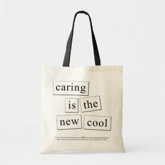 caring is the new cool tote bag