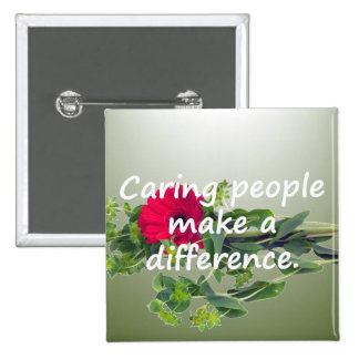 Caring People Make a Difference 2 Inch Square Button