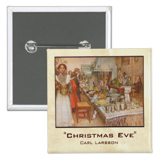 Carl Larsson Christmas Eve Pinback Button
