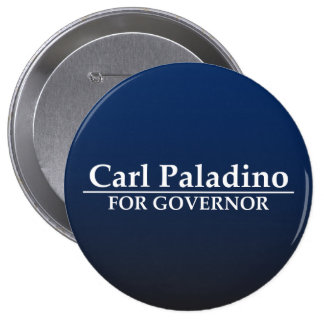 Carl Paladino para el gobernador Pin Redondo De 4 Pulgadas