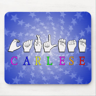CARLESE NAME SIGN FINGERSPELLED ASL MOUSE PAD