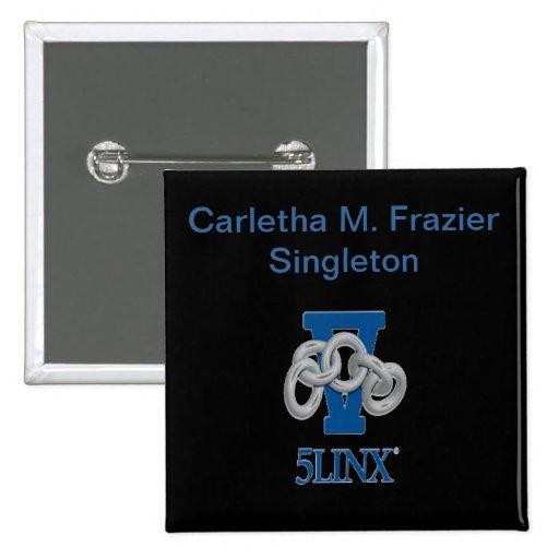 Carletha M. Frazier Singleton Name Badge Pin