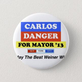 Carlos Danger For Mayor '13 Best Weiner Win Pinback Button