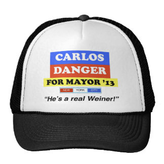 Carlos Danger For Mayor NYC '13 He's A Real Weiner Trucker Hat
