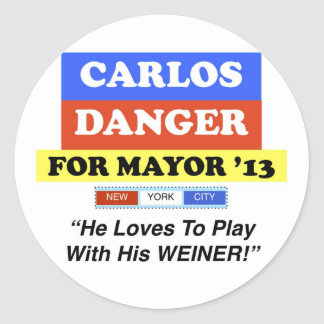 Carlos Danger For Mayor NYC Play With Weiner Round Sticker