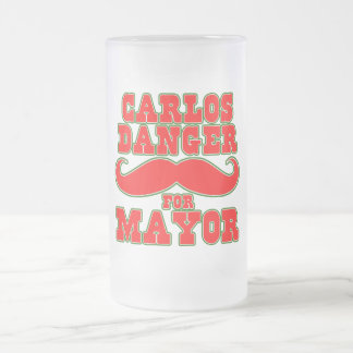 Carlos Danger for Mayor with Mustache 16 Oz Frosted Glass Beer Mug