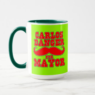 Carlos Danger for Mayor with Mustache Mug