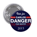 Carlos Danger for NYC Mayor Button